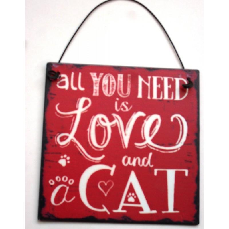 metal muestra dangler 10x10cm - todo lo que necesitas es amor y un gato