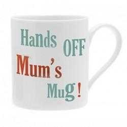 China Mug - Hands off Mum's...