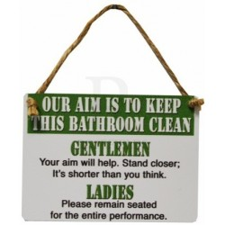 Metal Dangler - Our aim is to keep this bathroom clean mini metal sign