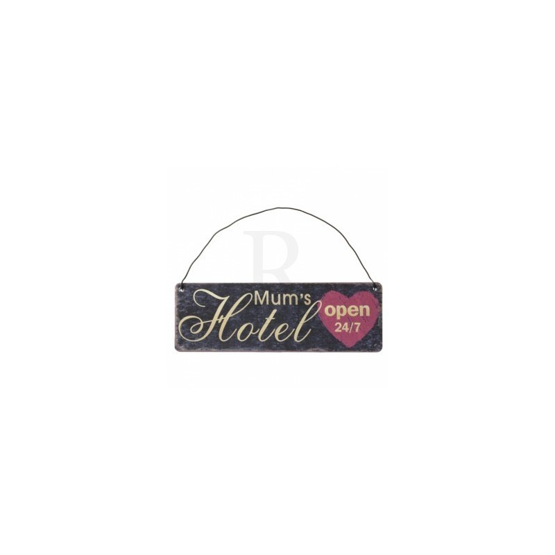 Retro Metal Sign - Mum's hotel open 24/7 metal sign