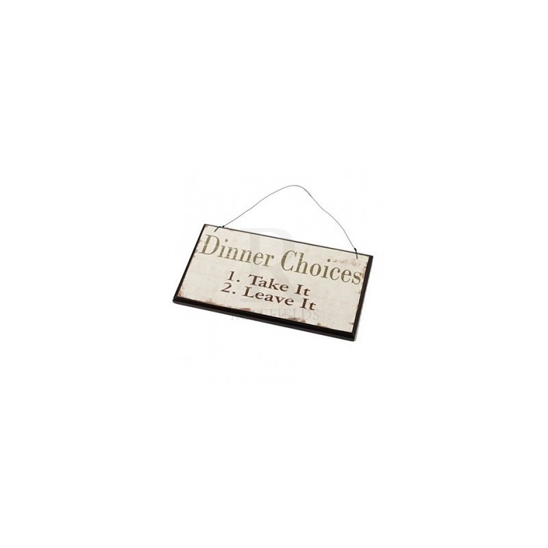 Wooden Sign - dinner choices chic sign 21cm