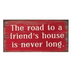 Fridge Magnet - The road to a friends house is never long - metal magnet