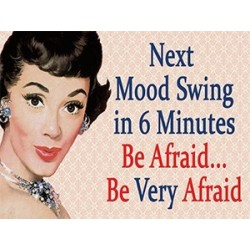 Metal Sign - Mood Swing...