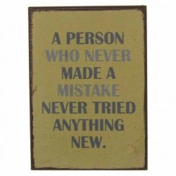 Fridge Magnet - A person who never made a mistake never...