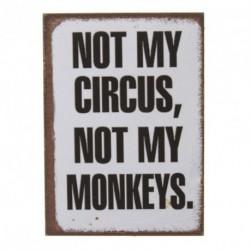 Fridge Magnet - Not my circus not my monkeys - 5x7cm...