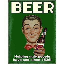 Metal Sign - Beer Helping Ugly People Have Sex Since 1526 Vintage Retro 15x20cm metal sign