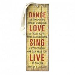 Dance Love Sing Live Mini Metal Sign Size: 15x5cm