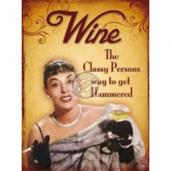 Metal Sign 15x20cm - Wine the classy persons way - Sign 15x20