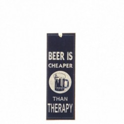 Beer Is Cheaper Mini Metal Sign Size: 15x5cm