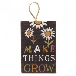Make Things Grow Sign Size:...